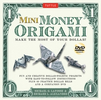 Cover of Mini Money Origami by Michael G. LaFosse and Richard L. Alexander