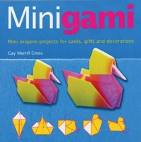 Cover of Minigami by Gay Merrill Gross