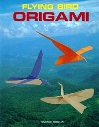Cover of Flying Bird Origami by Yoshihide Momotani