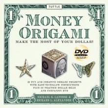 Cover of Money Origami by Michael G. LaFosse and Richard L. Alexander