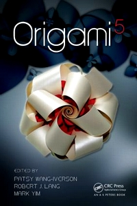 Cover of Origami 5: Fifth International Meeting of Origami Science, Mathematics, and Education