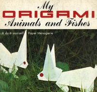 Cover of My Origami Animals and Fishes by Unknown