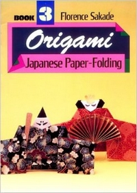 Cover of Origami - Book Three by Florence Sakade