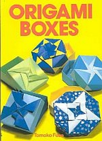 Cover of Origami Boxes by Tomoko Fuse