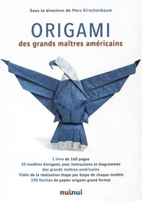 Cover of Origami by the Great American Masters by Marc Kirschenbaum