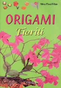 Cover of Origami Fioriti by Nilva Pillan