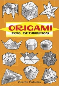Cover of Origami for Beginners by Vicente Palacios