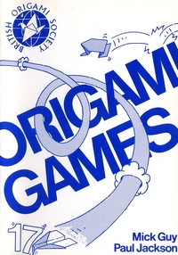 Cover of Origami Games by Mick Guy and Paul Jackson