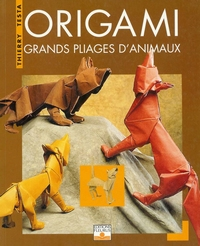 Cover of Grands Pliages D'Animaux by Thierry Testa