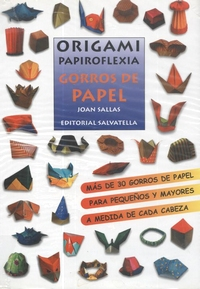 Cover of Gorros de Papel (Origami Paper Hats) by Joan Sallas