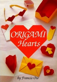 Cover of Origami Hearts by Francis Ow