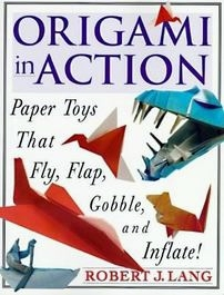 Cover of Origami in Action by Robert J. Lang