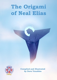 Cover of The Origami of Neal Elias by Dave Venables