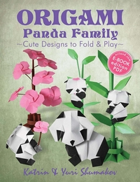 Cover of Origami Panda Family by Katrin and Yuri Shumakov