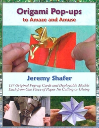 Cover of Origami Pop-ups to Amaze and Amuse by Jeremy Shafer