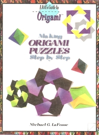 Cover of Making Origami Puzzles Step by Step by Michael G. LaFosse