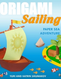 Cover of Origami Sailing by Katrin and Yuri Shumakov