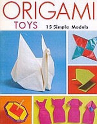 Origami Toys By Toshie Takahama Book Review
