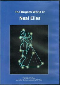 Cover of The Origami World of Neal Elias by Dave Venables and Marc Cooman