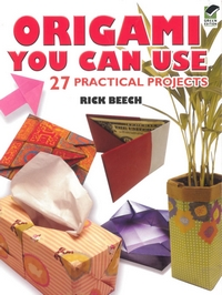 Cover of Origami You Can Use by Rick Beech
