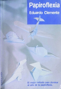 Cover of Papiroflexia by Eduardo Clemente