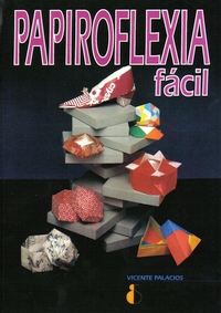 Cover of Papiroflexia Facil by Vicente Palacios