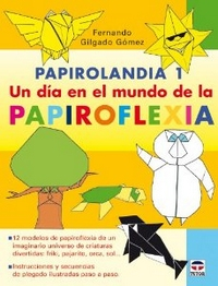 Cover of Papirolandia 1 by Fernando Gilgado Gomez