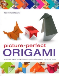 Cover of Picture-Perfect Origami by Nick Robinson