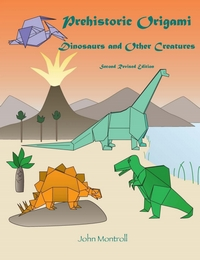 Cover of Prehistoric Origami - Second Revised Edition by John Montroll