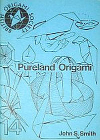 Cover of Pureland Origami by John Smith