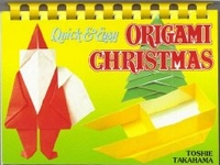 Cover of Quick and Easy Origami Christmas by Toshie Takahama