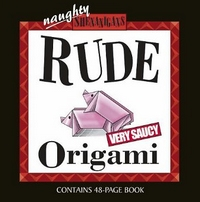 Cover of Rude Origami by Unknown