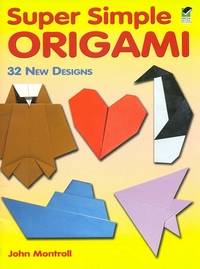 Cover of Super Simple Origami by John Montroll