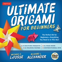 Cover of Ultimate Origami for Beginners by Michael G. LaFosse and Richard L. Alexander