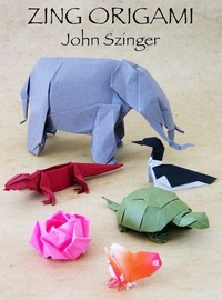 Cover of Zing Origami by John Szinger